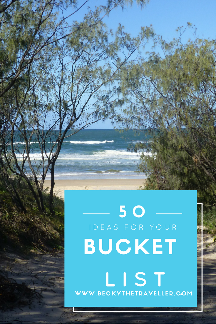 50 Awesome Ideas for your Bucket List